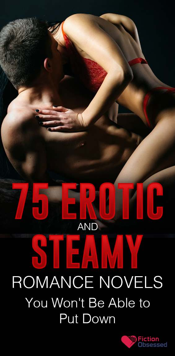 75 Erotic and Steamy Romance