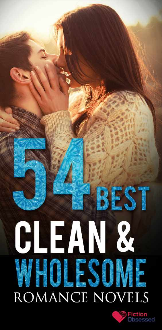 Best Clean & Wholesome Romance Novels to Read (2019 Edition)