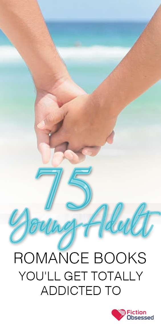 75 Best Young Adult Romance Novels 2019 Edition