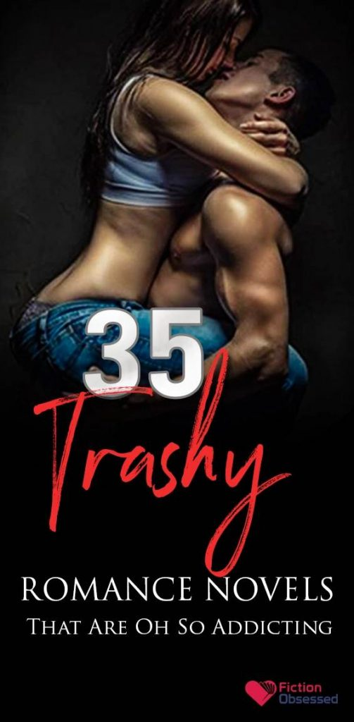 35 Trashy Romance Novels