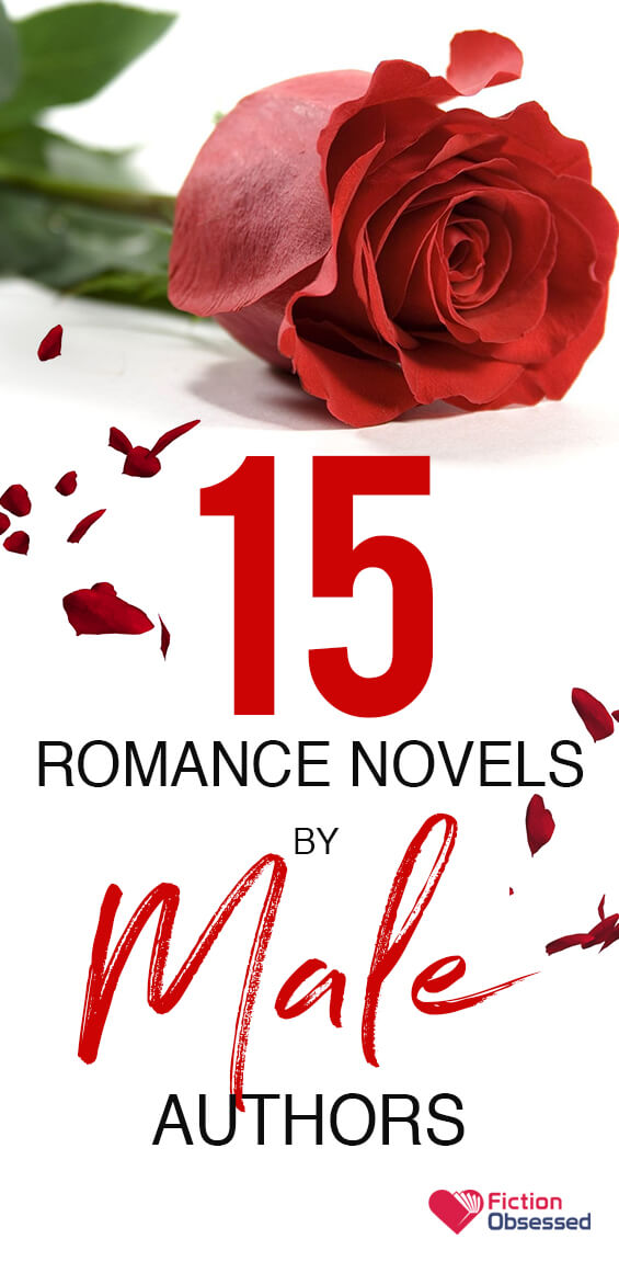 15 Best Romance Novels by Male Authors to Read - 2019