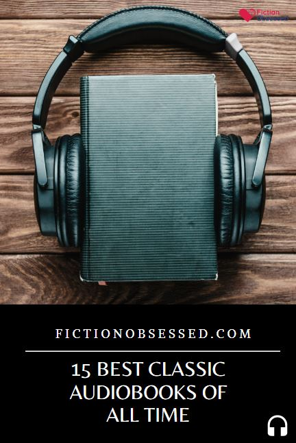 15 Best Classic Audiobooks of All Time