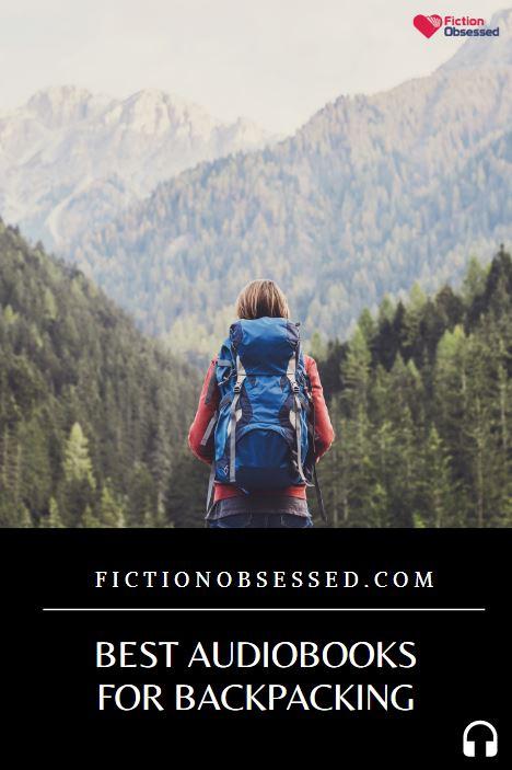 Best Audiobooks For Backpacking