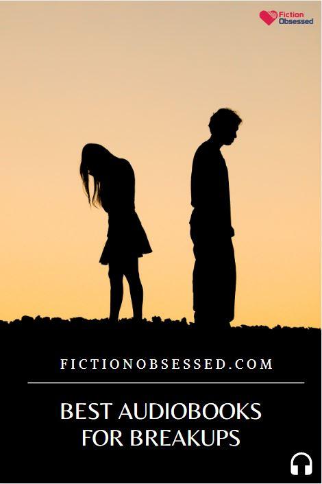 Best Audiobooks for Breakups