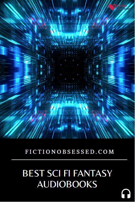 Best Sci Fi Fantasy Audiobooks